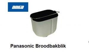 Panasonic Broodbakmachines,-ADA12E165, Origineel Panasonic ,SD-ZB2502BXE,,SD-2501WXE,SD-2500WXE. Onderdelen Panasonic Broodbakmachine Onderdelen,Panasonic Bakblik