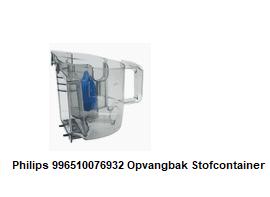 Philips 996510076932 Opvangbak Stofcontainer verkrijgbaar bij ANKA