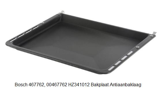 Bosch 467762, 00467762 HZ341012 Bakplaat Antiaanbaklaag verkrijgbaar bij Anka