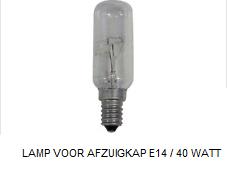 LAMP VOOR AFZUIGKAP E14 / 40 WATT, verkrijgbaar bij Anka