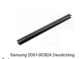 Samsung DD6100382A DD61-00382A Deurdichting Onder verkrijgbaar bij Anka