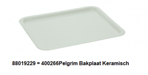 88019229 = 400266Pelgrim Bakplaat Keramisch